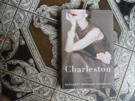 "Book Review:  ""Charleston"" by Margaret Bradham Thornton"