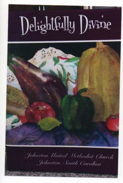 """Delightfully Divine"" Cookbook on Sale at Johnston Farmer's Market"
