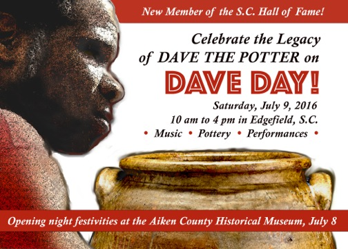 DAVE DAY: Friday, July 8, 2016 in Aiken, SC; Saturday, July 9 in Edgefield, SC